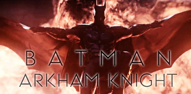 BATMAN_ARKHAM_KNIGHT_2014