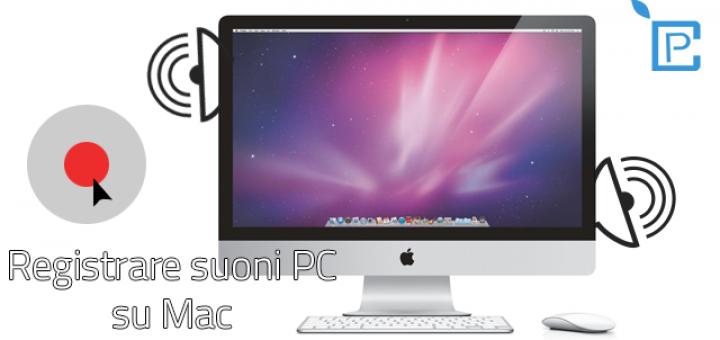Registrare i suoni del PC su Mac